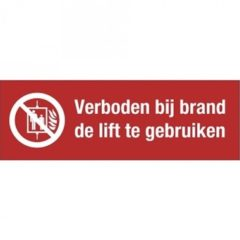 lift, tekst + pictogram, sticker, ISO 7010, BHV, EHBO, VCA, verbod