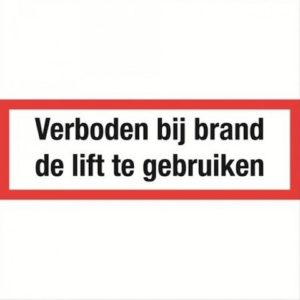 lift, tekst, sticker, BHV, VCA, verbod