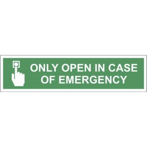 only open in case of emergency
